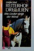Reiterhof Dreililien, Bd.5, Alte Lieder singt der Wind