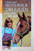 Reiterhof Dreililien, Bd.6, Eine Welt für sich