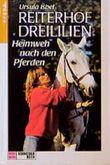 Reiterhof Dreililien, Bd.7, Heimweh nach den Pferden