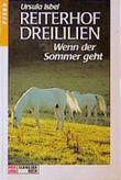Reiterhof Dreililien, Bd.8, Wenn der Sommer geht