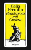 Rendezvous mit Gestern. Appointment With Yesterday