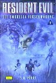Resident Evil, Band 1, Die Umbrella Verschwörung