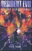 Resident Evil, Band 4, Das Tor zur Unterwelt