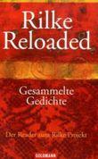 Rilke Reloaded