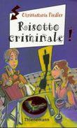 Risotto criminale