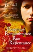 Rosemary for Remembrance & Rue for Repentance