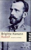 Rudolf, Kronprinz und Rebell