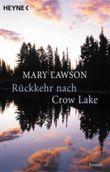 Rückkehr nach Crow Lake