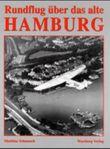 Rundflug über das alte Hamburg
