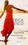 Sabrina - Entscheidung in Mexiko