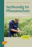 Sachkundig im Pflanzenschutz