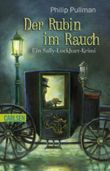 Sally Lockhart, Band 1: Der Rubin im Rauch