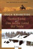 Samarkand /Das weiße Land der Seele