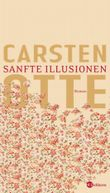 Sanfte Illusionen