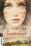 Scatterheart - Verbannt in die Ferne