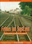Schatten der Eisenbahngeschichte / Fehler im System