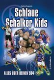 Schlaue Schalker Kids