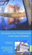 Schlösser und Herrenhäuser in Mecklenburg-Vorpommern