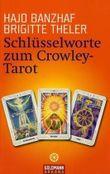 Schlüsselworte zum Crowley-Tarot