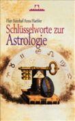 Schlüsselworte zur Astrologie, Buch und CD-ROM