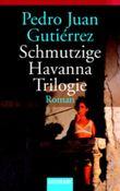 Schmutzige Havanna Trilogie