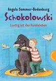 Schokolowski – Lustig ist das Hundeleben