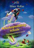 Schokopuddingschule, Der Geburtstagswunsch