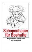 Schopenhauer für Boshafte