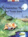 Schweinchen Theo und Tessa Gans