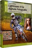 Scott Kelbys Lightroom 4 für digitale Fotografie