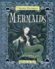Secret Histories - Mermaids