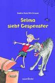 Selma sieht Gespenster