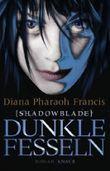 Shadowblade: Dunkle Fesseln