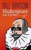Shakespeare - wie ich ihn sehe