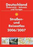 Shell Straßen- und Reiseatlas Deutschland, Österreich, Schweiz und Europa 2006/2007