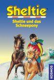 Sheltie und das Schneepony