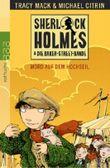 Sherlock Holmes & die Baker Street Bande. Mord auf dem Hochseil