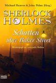 Sherlock Holmes, Schatten über Baker Street