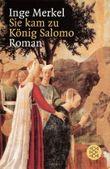 Sie kam zu König Salomo