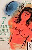 Sieben Jahre der Fülle, Leben mit Chagall