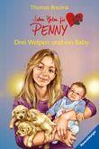 Sieben Pfoten für Penny 12: Drei Welpen und ein Baby