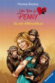 Sieben Pfoten für Penny 13: So ein Affenzirkus!