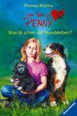 Sieben Pfoten für Penny. Was ist schon ein Hundeleben?