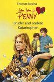 Sieben Pfoten für Penny 22: Brüder und andere Katastrophen