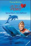 Sieben Pfoten für Penny 31: Sprachkurs mit Delfinen