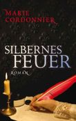 Silbernes Feuer