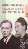 Simone de Beauvoir und Jean-Paul Sartre