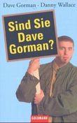 Sind Sie Dave Gorman?