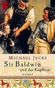 Sir Baldwin und der Kopflose
