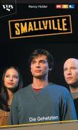 Smallville, Die Gehetzten